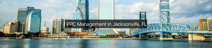 Pay Per Click Management in Jacksonville, FL