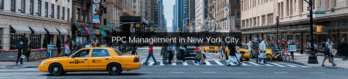 PPC - Pay Per Click Management in New York City