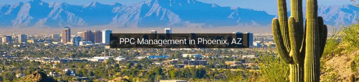 PPC - Pay Per Click Management in Phoenix, AZ
