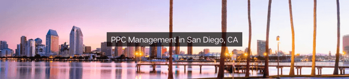 PPC - Pay Per Click Management in San Diego, CA
