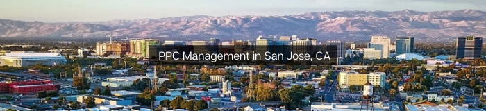 PPC - Pay Per Click Management in San Jose, CA